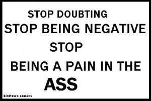 stop being negative Birdtown Comics
